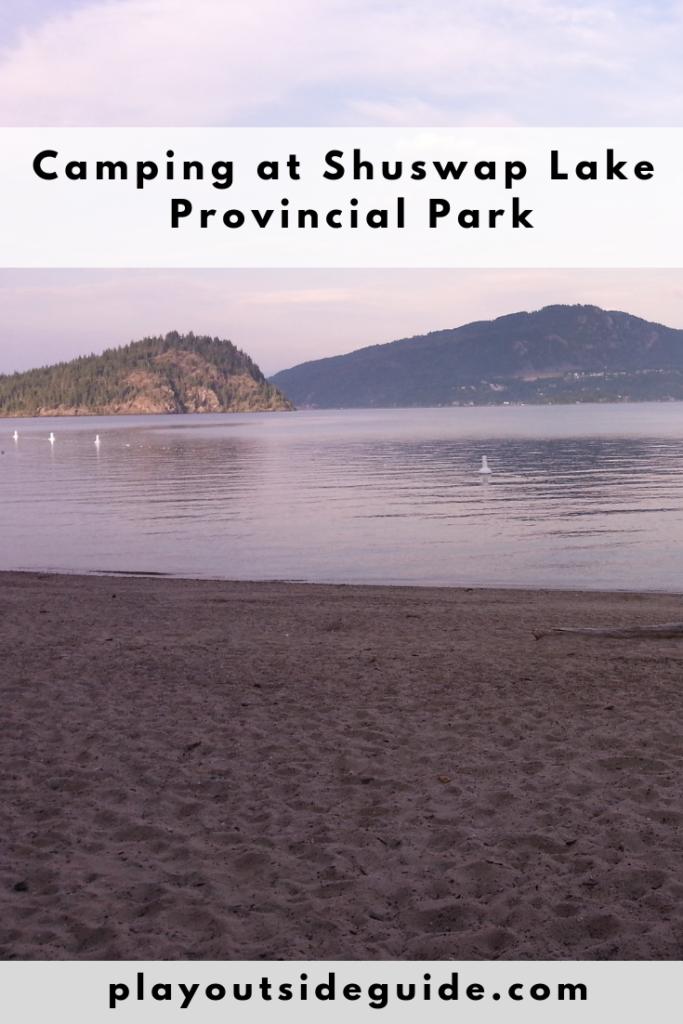 Camping at Shuswap Lake Provincial Park Pinterest pin