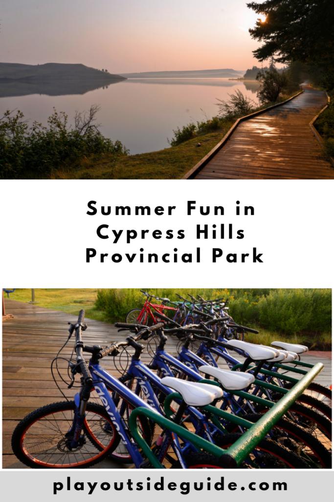 Summer fun in Cypress Hills Provincial Park Pinterest pin
