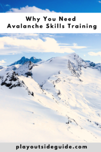 why you need avalanche skills training