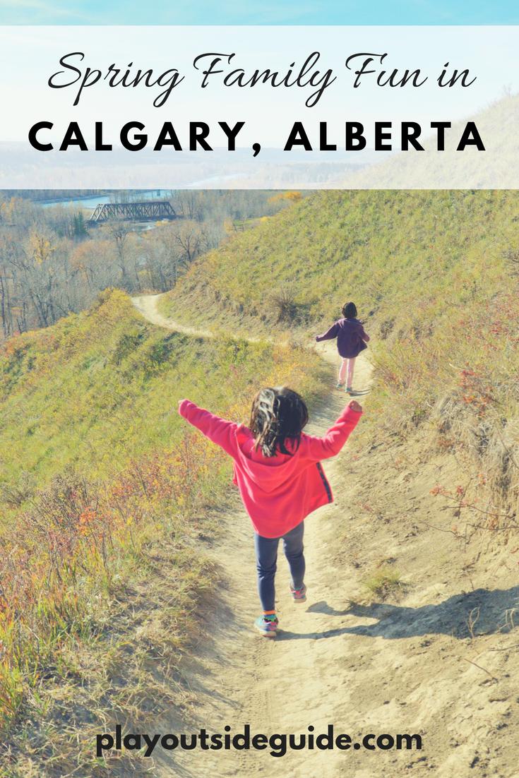 Spring Family Fun in Calgary, Alberta