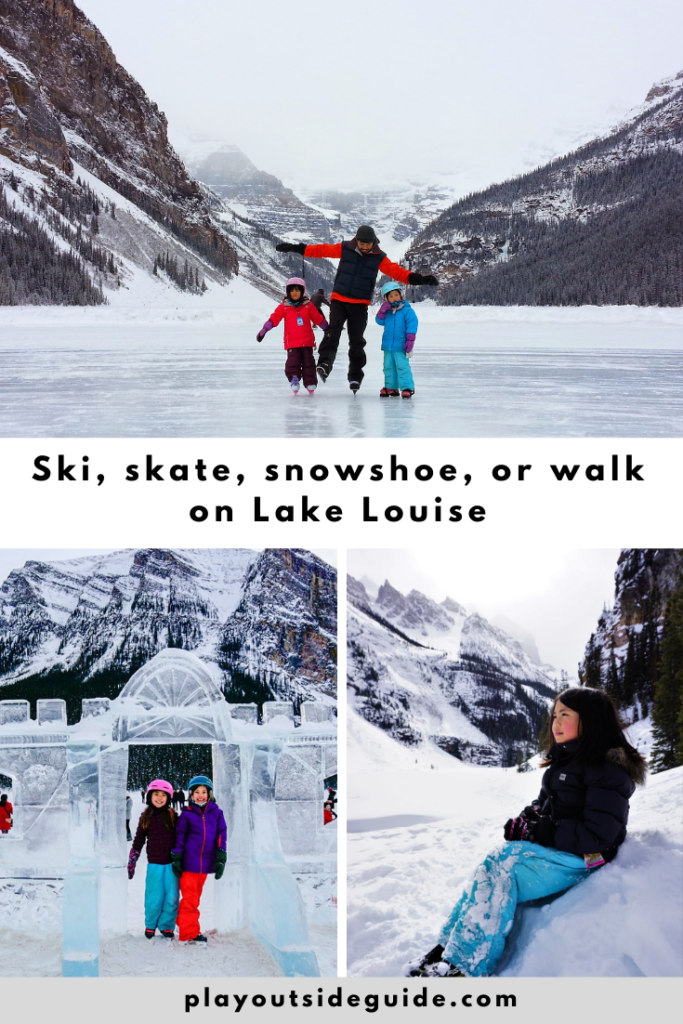 Skate, ski, walk, and snowshoe on Lake Louise